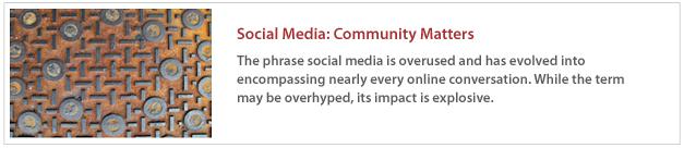 Social Media: Community Matters